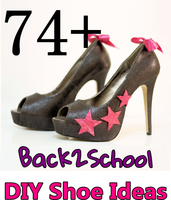 74+ Back2School DIY Shoe Ideas