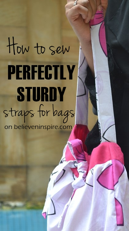 How to Sew Perfectly Sturdy Straps for Bags #bagsewingsecrets