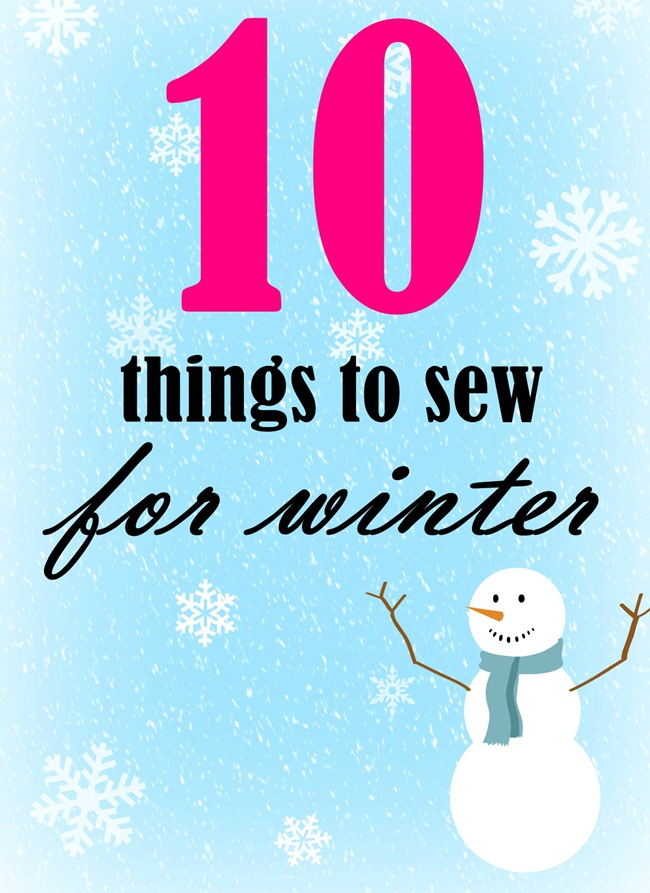 10 things to sew for winter