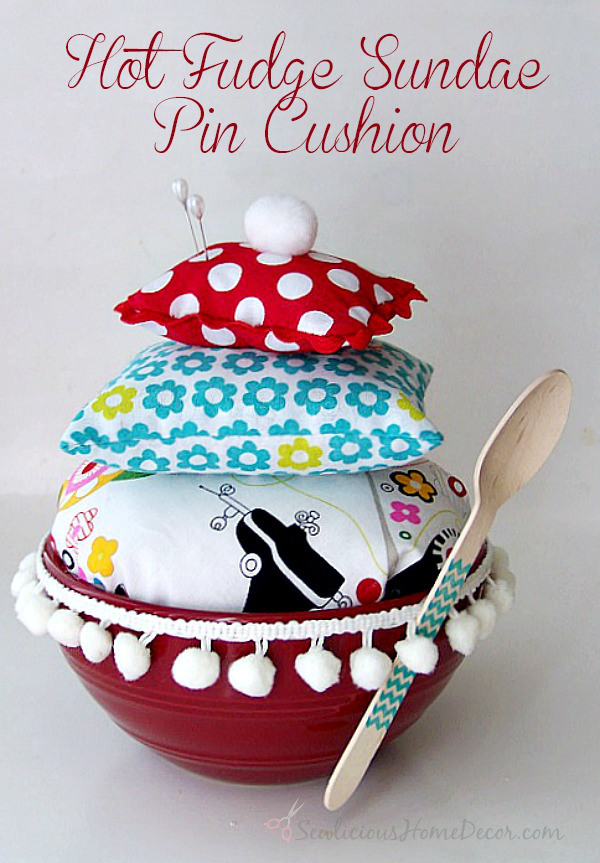 Super Cute Hot Fudge Sundae Pin Cushion Tutorial