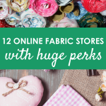 12 Online Fabric Stores with Huge Perks – BUY AND SAVE