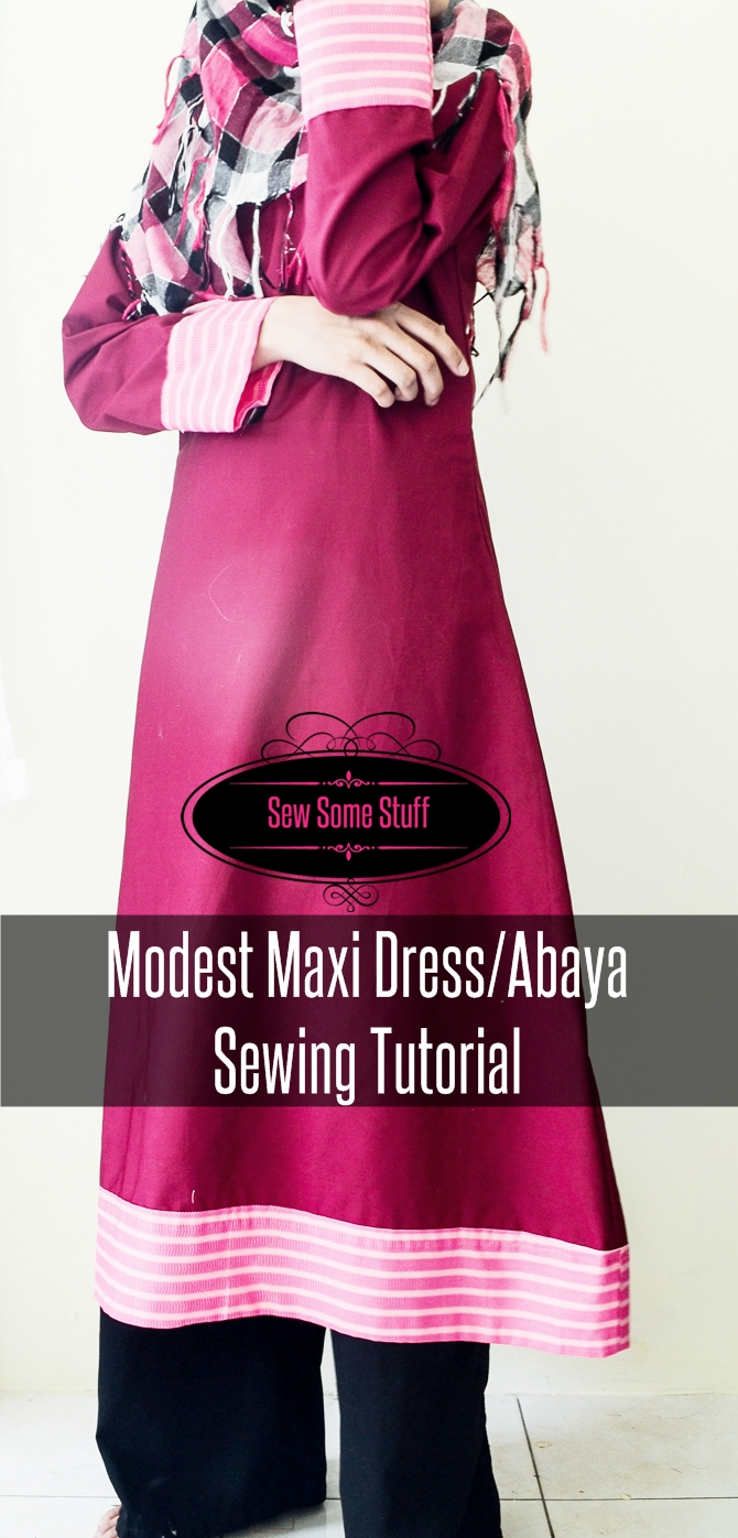 Modest Maxi Dress/Abaya Sewing Tutorial