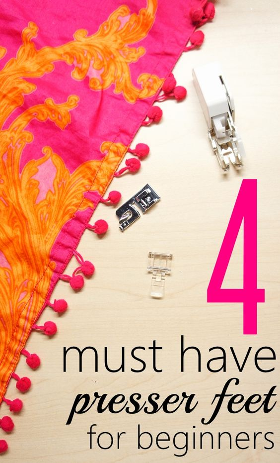 4 Must Have Sewing Machine Feet that You Can't Sew Without