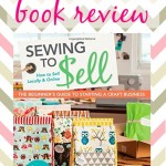 Sewing to Sell – Book Review