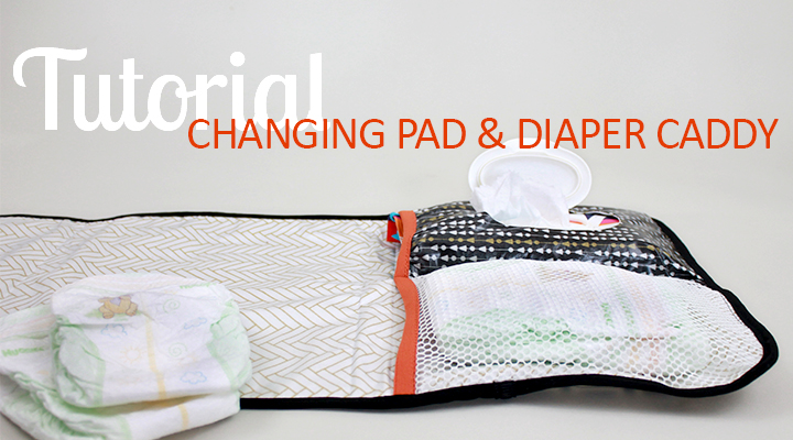 Diaper Caddy & Changing Pad Tutorial