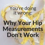 How to Measure Your Hips Perfectly