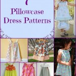 7 Pillowcase Dress Sewing Tutorials