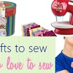 13 BEST Gifts for Kids Who Love to Sew Under $50 2016