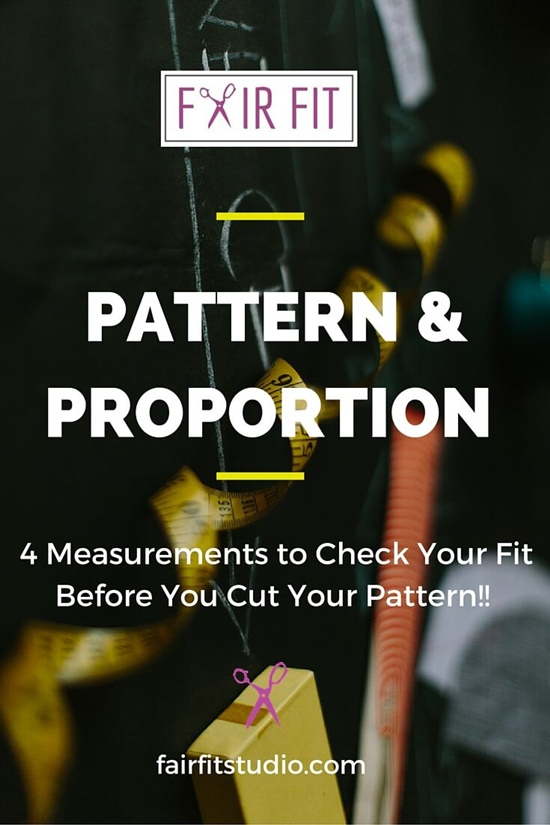 4 MEASUREMENTS TO CHECK YOUR FIT- BEFORE YOU CUT YOUR PATTERN!!
