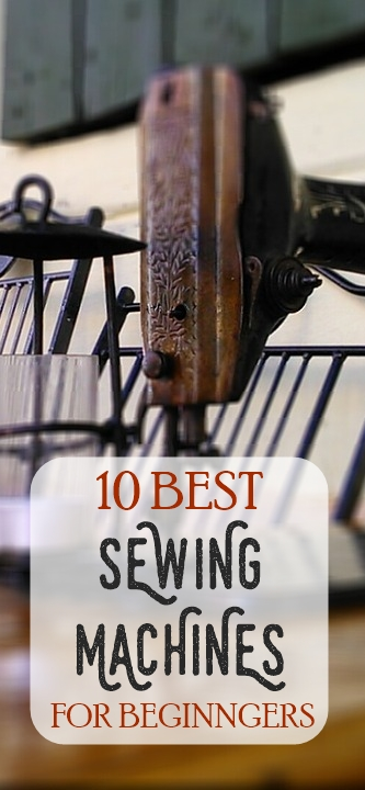 10 Best INEXPENSIVE Sewing Machine for Beginners