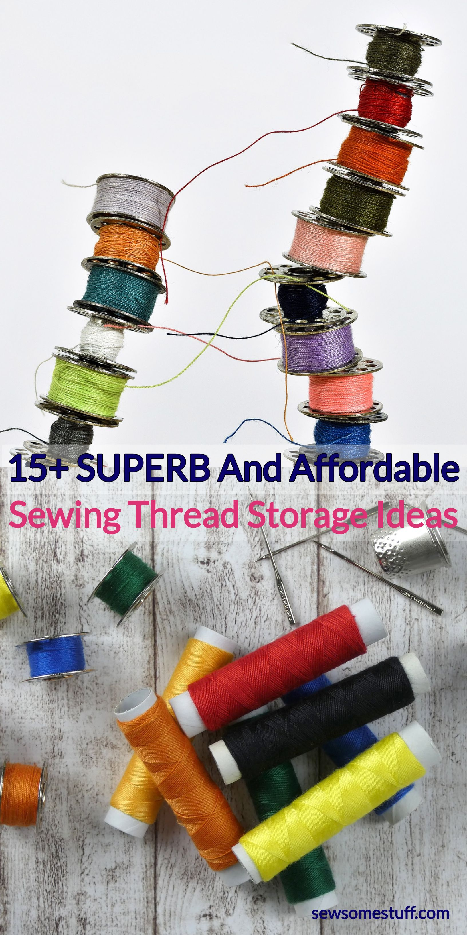 Check out these top 11 thread storage ideas for every sewing room thread storage | thread organizer | thread storage box | thread storage ideas | sewing thread organizer | thread box organizers | thread bobbin organizer