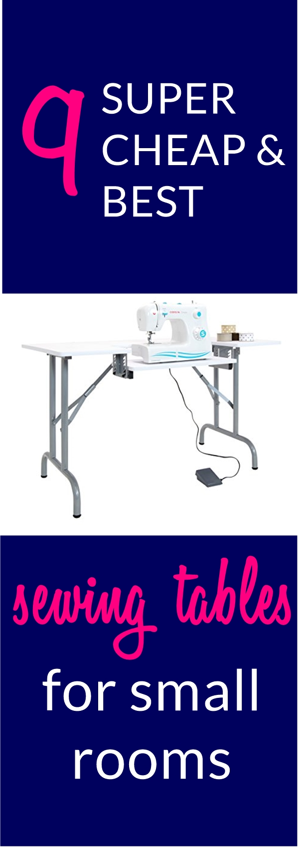 9 SUPER Cheap Sewing Tables For Small Spaces (Below $100)