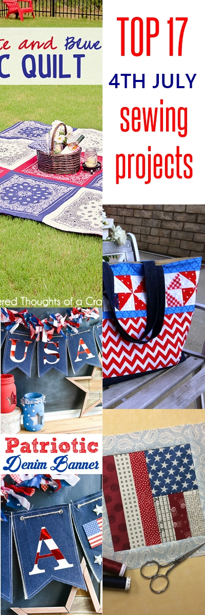 Top 17 SUPERB 4th of July Sewing Projects