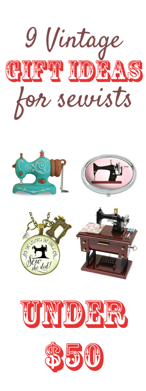 vintage sewing gifts for people who love to sew