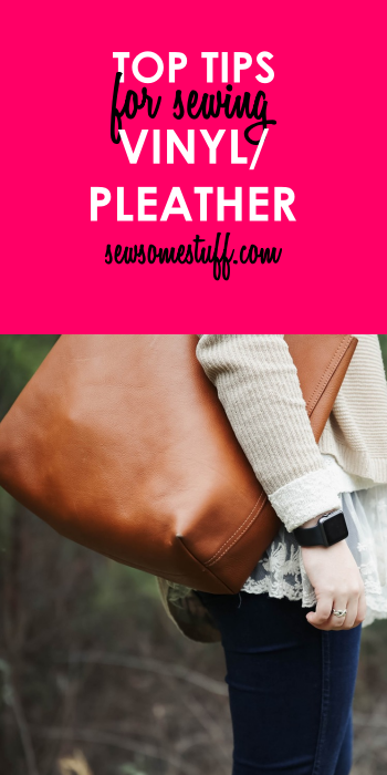 how to sew vinyl pleather faux leather vinyl sewing tips