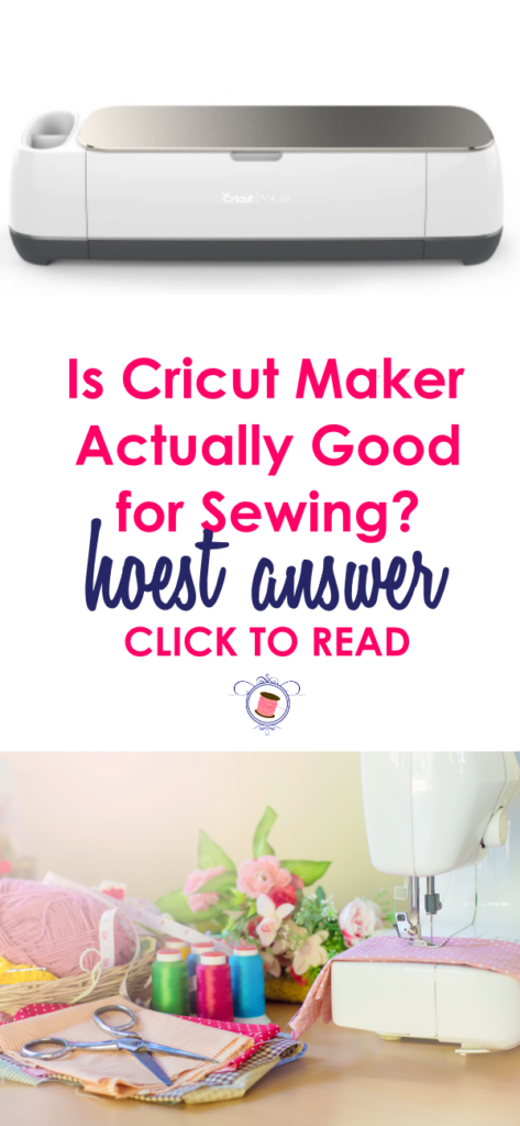 Is Cricut Maker Actually Good for Sewing? Should all sewists invest in Cricut Maker? Get an honest answer to your questions to help you decided if Cricut Maker will actually help you out. Cricut Maker is actually not good for all types of sewers/sewists. Find the details in this post. cricut maker sewing projects
